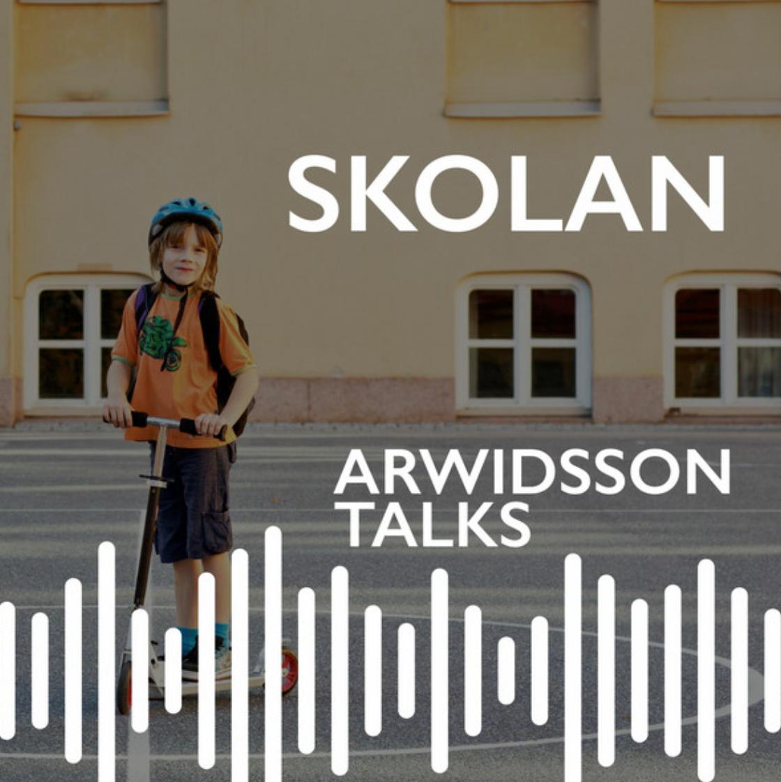 Arwidsson talks om Skolan